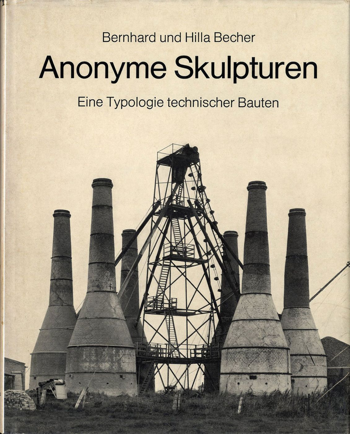 Bernd and Hiller Becher industrial archaeology