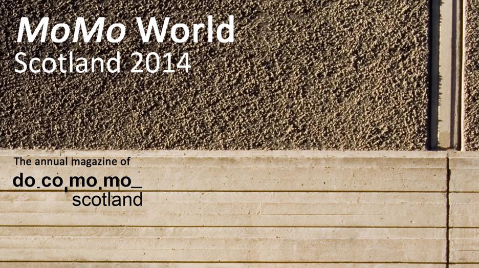 Docomomo Scotland publication 2014 featuring the Boilerhouse Project at Dingleton